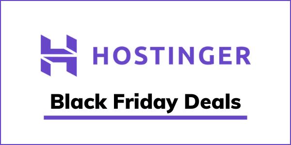 Hostinger Black Friday Sale 2020 [Get Upto 90% OFF]