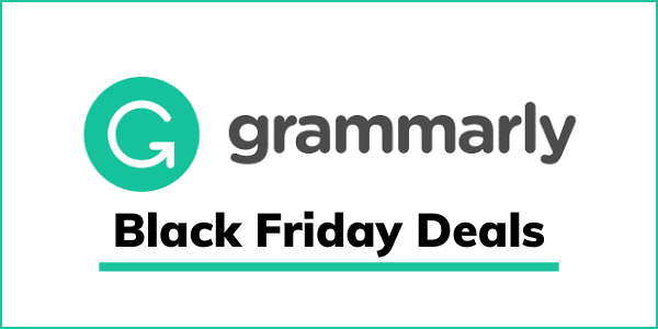 Grammarly Black Friday Sale 2020 [GET 60% OFF]
