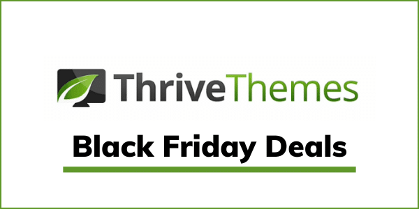 Thrive Themes Black Friday Deals 2020 [24% OFF]