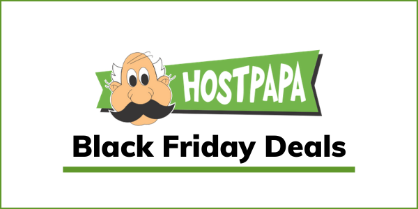HostPapa Black Friday Deal 2020 [GET HOSTING AT $1 ONLY]