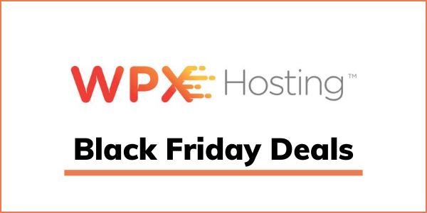 WPX Hosting Black Friday 2020 Deals (GET 99% OFF)