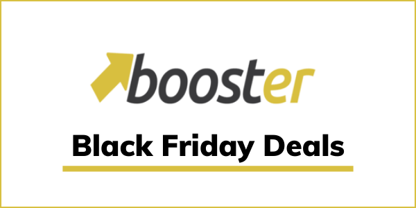 Booster Theme Black Friday 2020 Deal [GET FLATE 50% OFF]