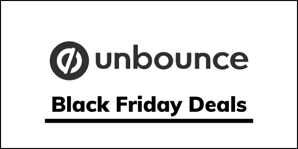 Unbounce Black Friday Cyber Monday Deals 2020 [25% OFF SALE]