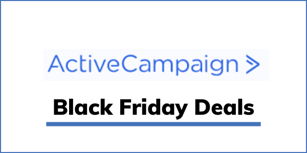 ActiveCampaign Black Friday Cyber Monday Deals 2020 [25% OFF]