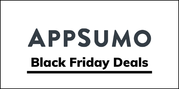 AppSumo Black Friday Deals 2020 [HUGE SAVING]