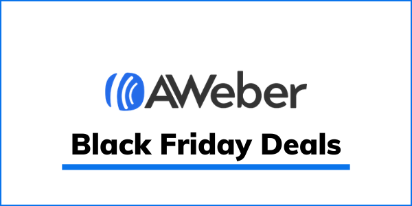 Aweber Black Friday 2021 Deals: Get Up To 70% Discount