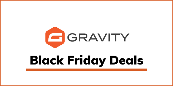 Gravity Forms Black Friday 2021 Deal: GET 50% OFF DISCOUNT