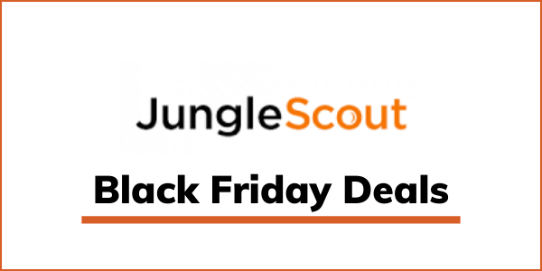 Jungle Scout Black Friday 2021 Deals: Get Up to 55% Discount