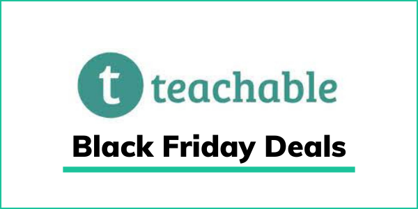 Teachable Black Friday 2021 Deal: Save Up to $1,494